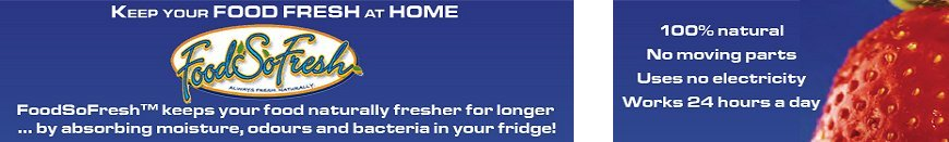 Keep your FOOD FRESH at HOME -